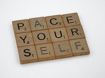 Should I Push Myself Or Pace Myself?